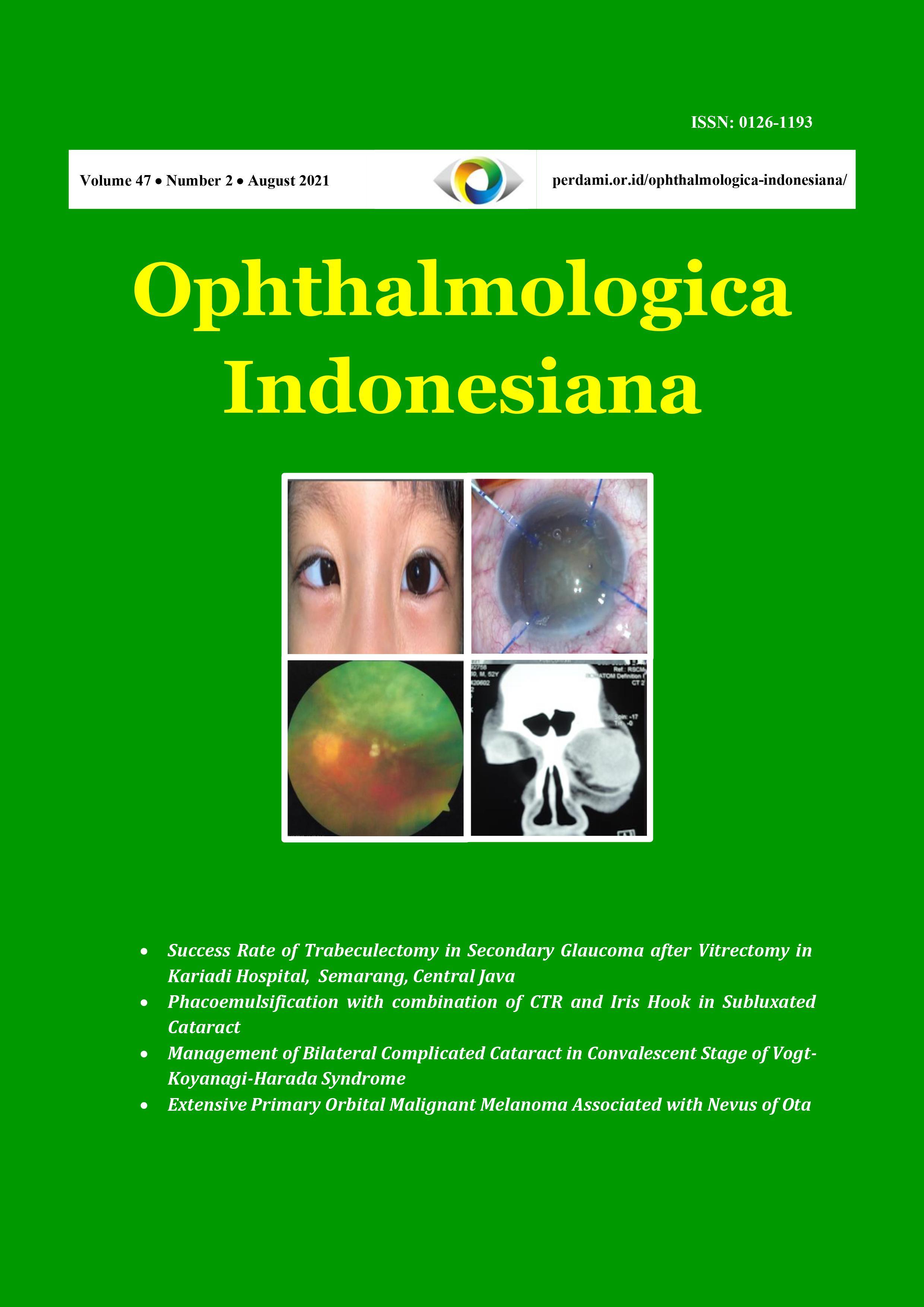 View Vol. 47 No. 2 (2021): Ophthalmologica Indonesiana