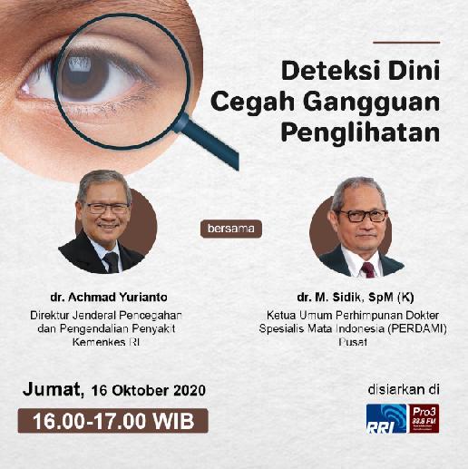 Talkshow: Deteksi Dini Cegah Gangguan Penglihatan