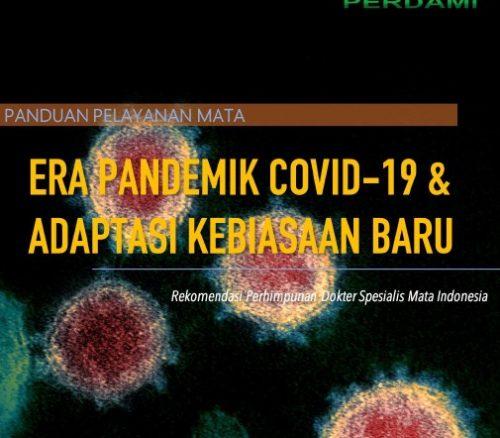 Panduan Pelayanan Mata Era Pandemik COVID-19 dan Adaptasi Kebiasaan Baru_Rekomendasi PERDAMI
